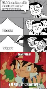 Pokemon Game Memes - how they make pokemon games by pokemonmemester meme center