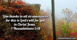 give thanks in all circumstances bible verses for thanksgiving