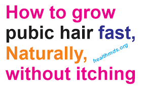 growing out pubic hair how to grow pubic hair fast overnight have longer thicker full