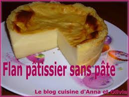 cuisiner le fl騁an flan pâtissier sans pâte la cuisine d et