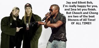 Jay And Silent Bob Meme - jay silent bob kanye ima let you finish cheech chong weed meme