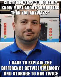 Best Buy Memes - today is my cake day so i m re uploading some work stories from
