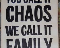 wedding quotes joining families you call it chaos etsy