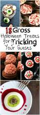 18 gross halloween treats for tricking your guests