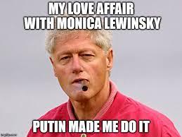 Monica Lewinsky Meme - bill clinton cigar memes imgflip