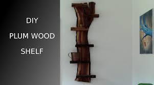 ᐉ making a plum wood shelf youtube
