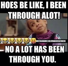 Hoe Memes - funny memes hoes be like image memes at relatably com