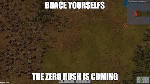 Zerg Rush Meme - credits to u swi1ch imgflip