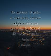 thanksgiving qoute quote about the expression of praise as thanksgiving gratitude