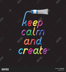 keep calm create color paint font vector u0026 photo bigstock
