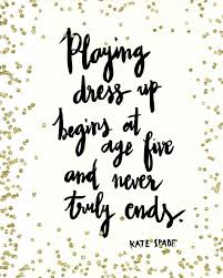 wedding dress quotes wedding dress shopping quote dress up begins at age