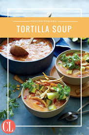 cooking light chicken tortilla soup chicken poblano tortilla soup chilly evenings call for a comforting