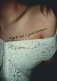 how to choose your quote tattoos tattoo tatting and collarbone