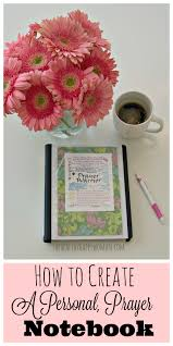 prayer of confession and thanksgiving how to create a personal prayer notebook the healthy happy woman