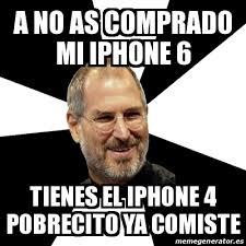 Iphone 4 Meme - meme steve jobs a no as comprado mi iphone 6 tienes el iphone 4
