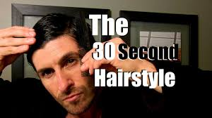 the 30 second hairstyle tutorial simple men u0027s hairstyle youtube