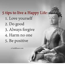 Happy Life Meme - 5 tips to live a happy life 1 love yourself 2 do good 3 always