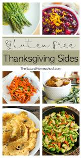 gluten free thanksgiving sides the homeschool