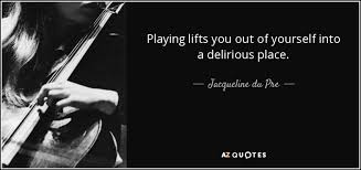 quotes by jacqueline du pre a z quotes