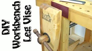 Wooden Bench Vise Plans by Easy Diy Roubo Leg Vise Build Youtube