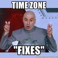 Meme Zone - time zone fixes dr evil meme meme generator