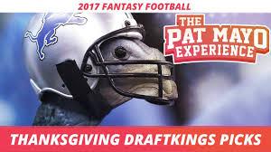 2017 football thanksgiving draftkings picks picks