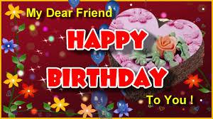 happy birthday to you birthday greeting card for dear friend