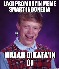 Badluck Brian Meme - bad luck brian lagi promosi in meme smart indonesia msi s malah