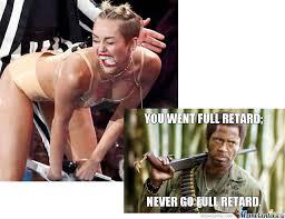 Never Go Full Retard Meme - never go full retard by ashley arthur 9 meme center
