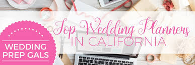wedding planner california top 50 wedding planners in california