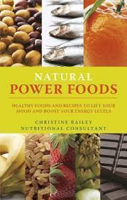 lift your mood with power foods christine bailey 9781848990913