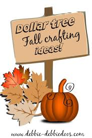 Dollar Tree Decorating Ideas Dollar Tree Fall Craft Ideas Debbiedoos