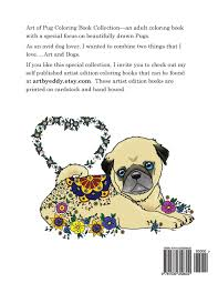 amazon com art of pug coloring book collection a coloring book
