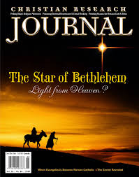 the of bethlehem light from heaven christian research