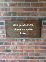 wall decor home decor home living personalized quote sign custom wood sign custom quote sign inspirational quote board