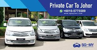 taxi singapore kitty town jb cheapest taxi rate