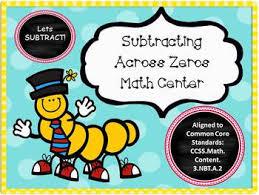 subtracting across zeros math center common core aligned tpt
