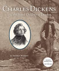 very short biography charles dickens charles dickens and the street children of london by andrea warren