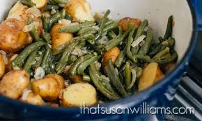 green beans and potatoes that susan williams