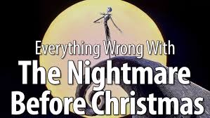 everything wrong with the nightmare before christmas youtube