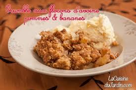 la cuisine du jardin crumble aux flocons d avoine bananes et pommes du jardin la