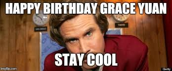 Stay Cool Meme - will ferrell happy birthday imgflip