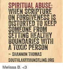 Scripture Memes - spiritual abuse when scripture on forgiveness is distorted to keep