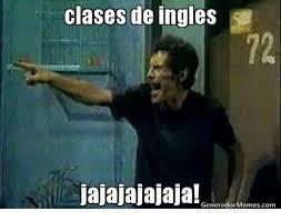 Generador De Memes - clases de ingles jajajajajaja generador memes com meme on sizzle