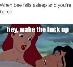 Bored Meme - when bae falls asleep and you re bored meme xyz