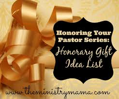 honoring your pastor honorary gift idea list the ministry