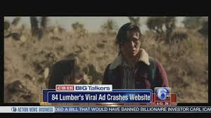 84 lumber u0027s viral super bowl ad crashes website 6abc com