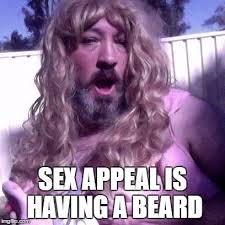 Sex Appeal Meme - sex appeal is having a beard image tagged in princess charlene