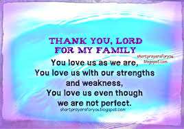 thank you lord for my family you us as we are prayer