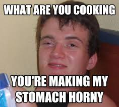 Cooking Meme - livememe com 10 guy